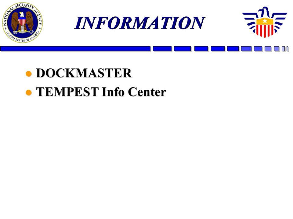 INFORMATION l DOCKMASTER l TEMPEST Info Center l DOCKMASTER l TEMPEST Info Center