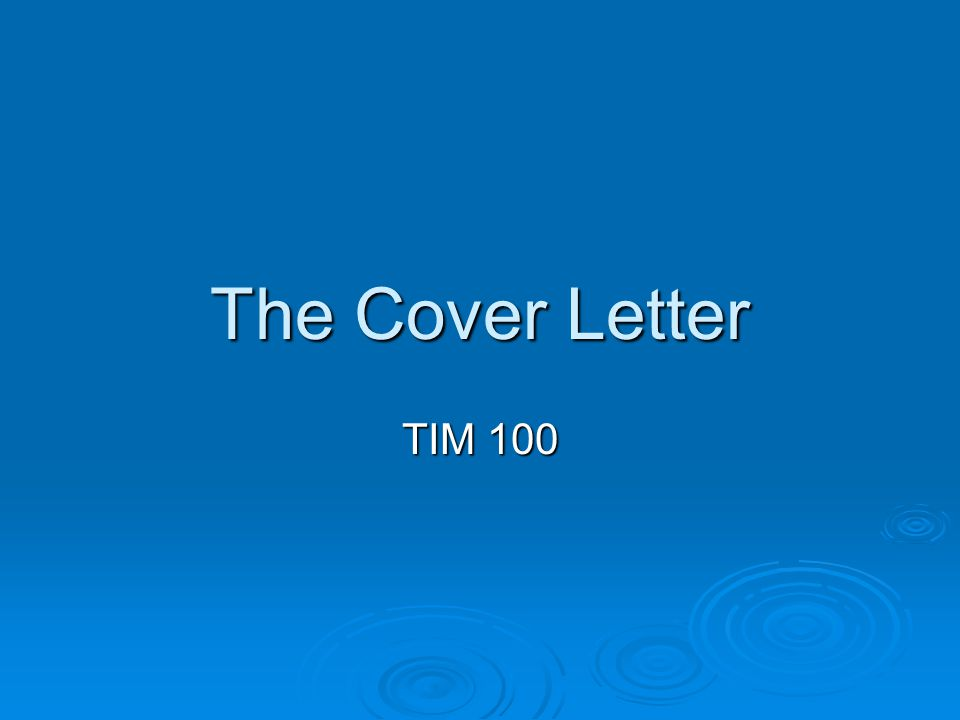 The Cover Letter TIM 100