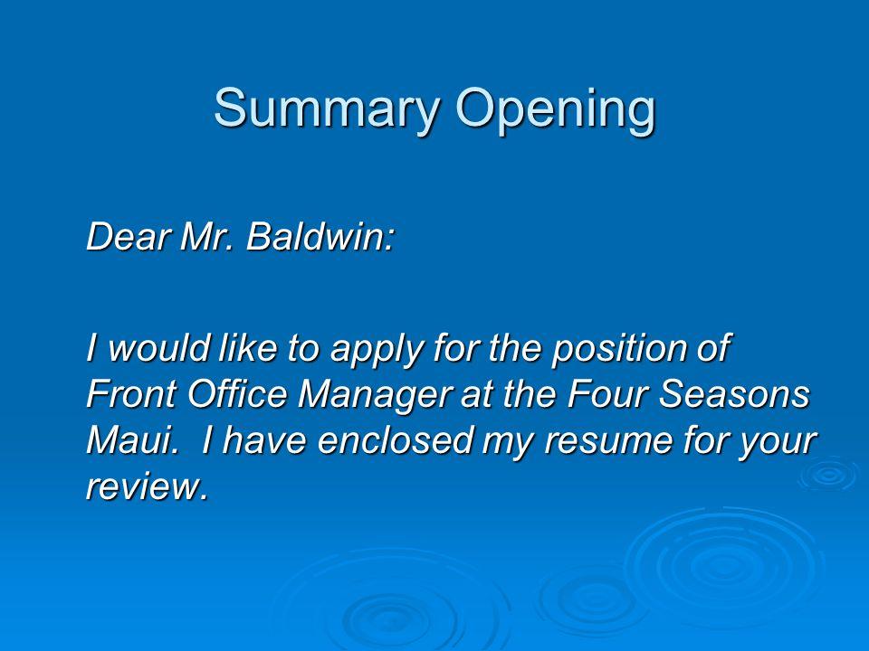 Summary Opening Dear Mr.