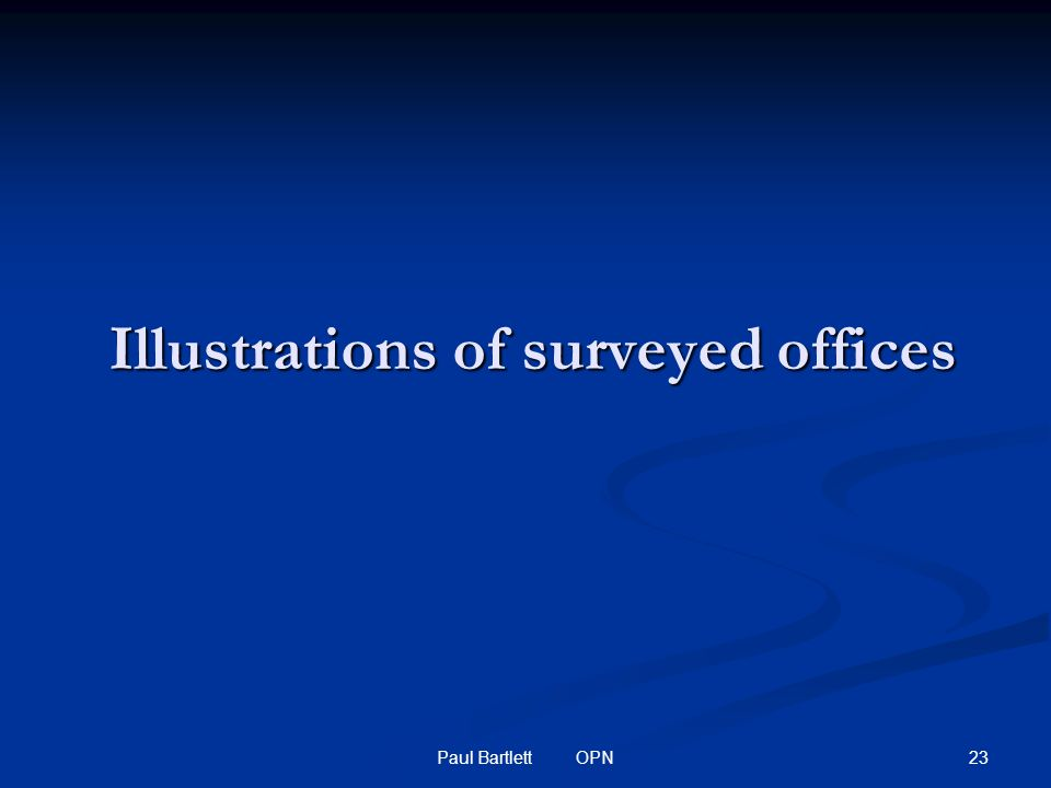 23Paul Bartlett OPN Illustrations of surveyed offices