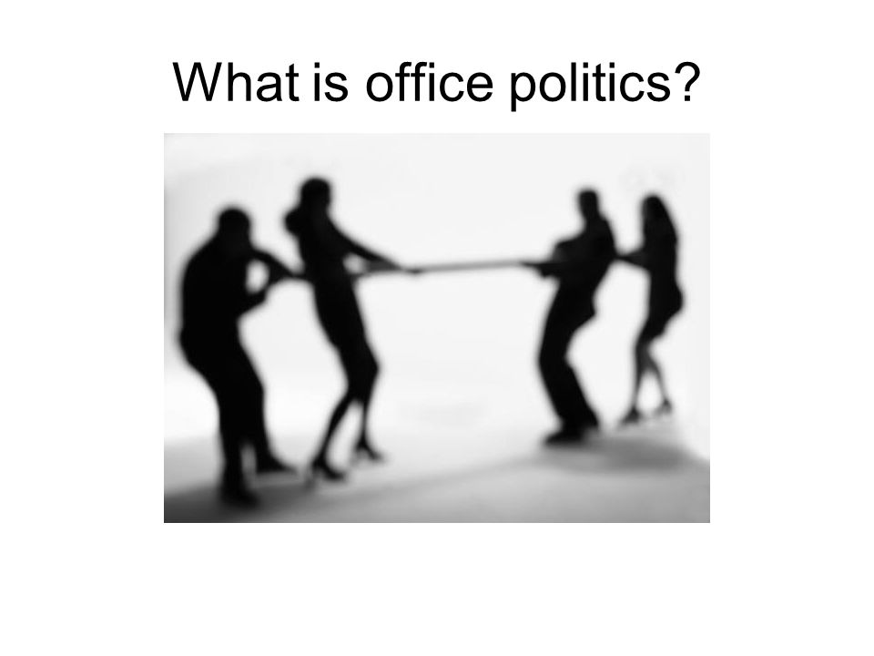 What is office politics