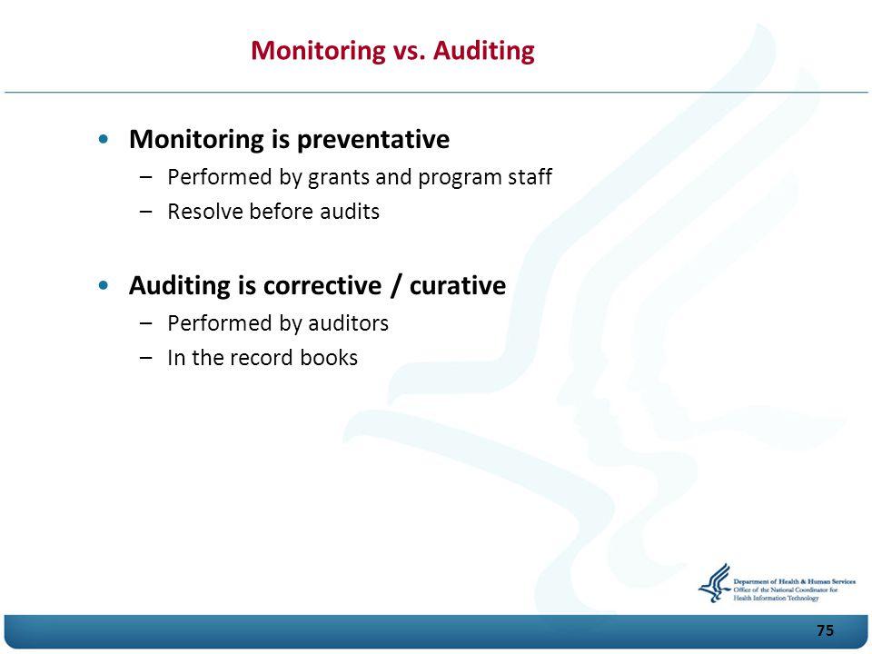 75 Monitoring vs.