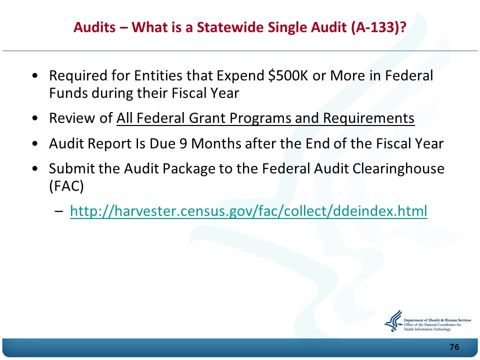 76 Audits – What is a Statewide Single Audit (A-133).