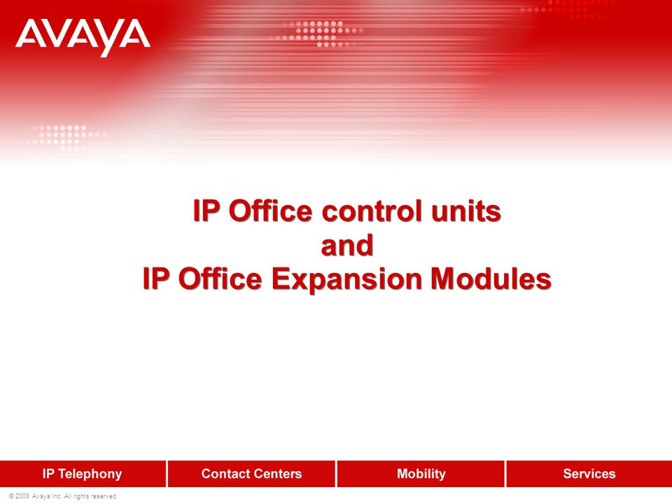 IP Office 500 Version 2 IP Office 500 Version 2 is a modular communications solution that scales from 2 to 384 extensions and up to 1000 subscribers in a Small Community Network.