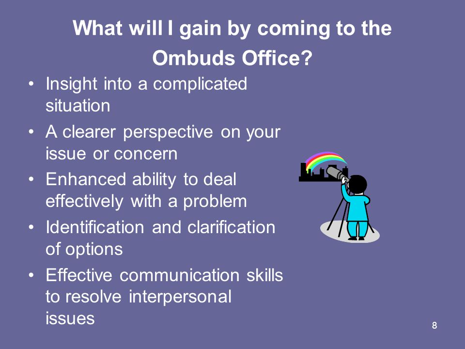 9 What other services does the Ombuds Office provide.