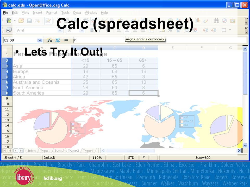 Calc (spreadsheet) Lets Try It Out!