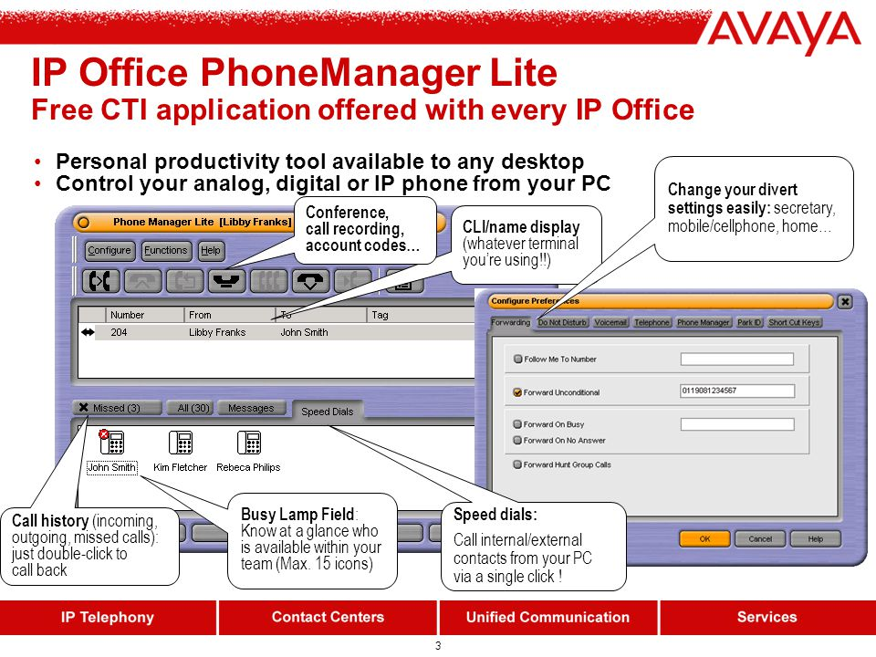 2 IP Office benefits for Caller Display users IP Office supports analogue phones with Alpha-numerical Caller Display.
