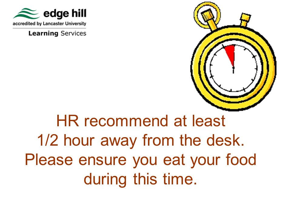 Hot food to be eaten in staff rooms, cafes or canteen areas NOT in offices.