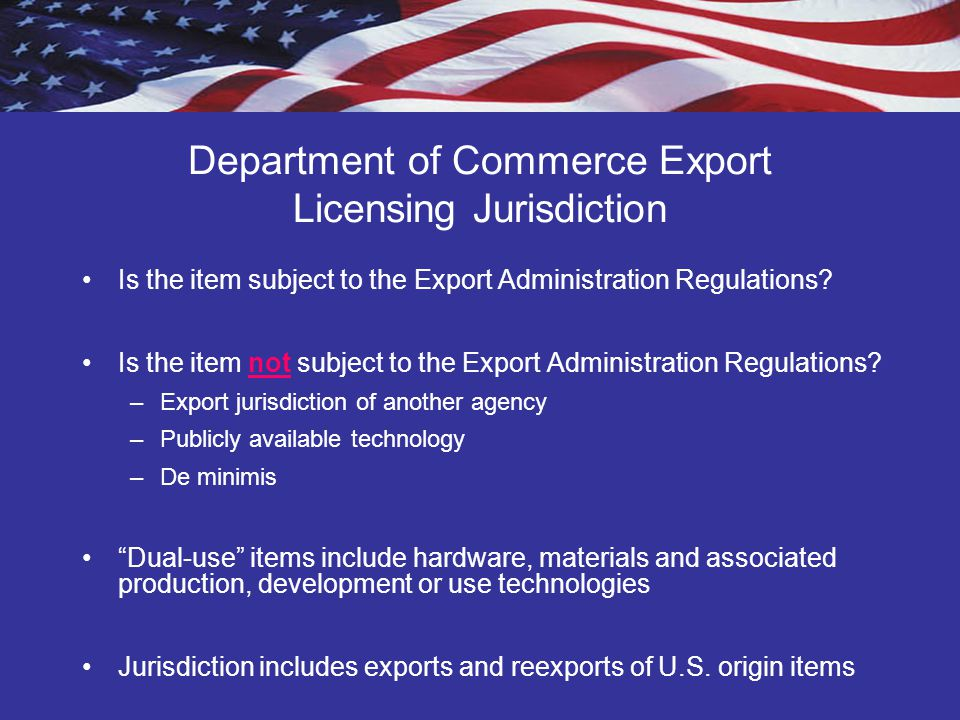 Other Regulatory Agencies U.S.Department of State - Directorate of Defense Trade Controls U.S.