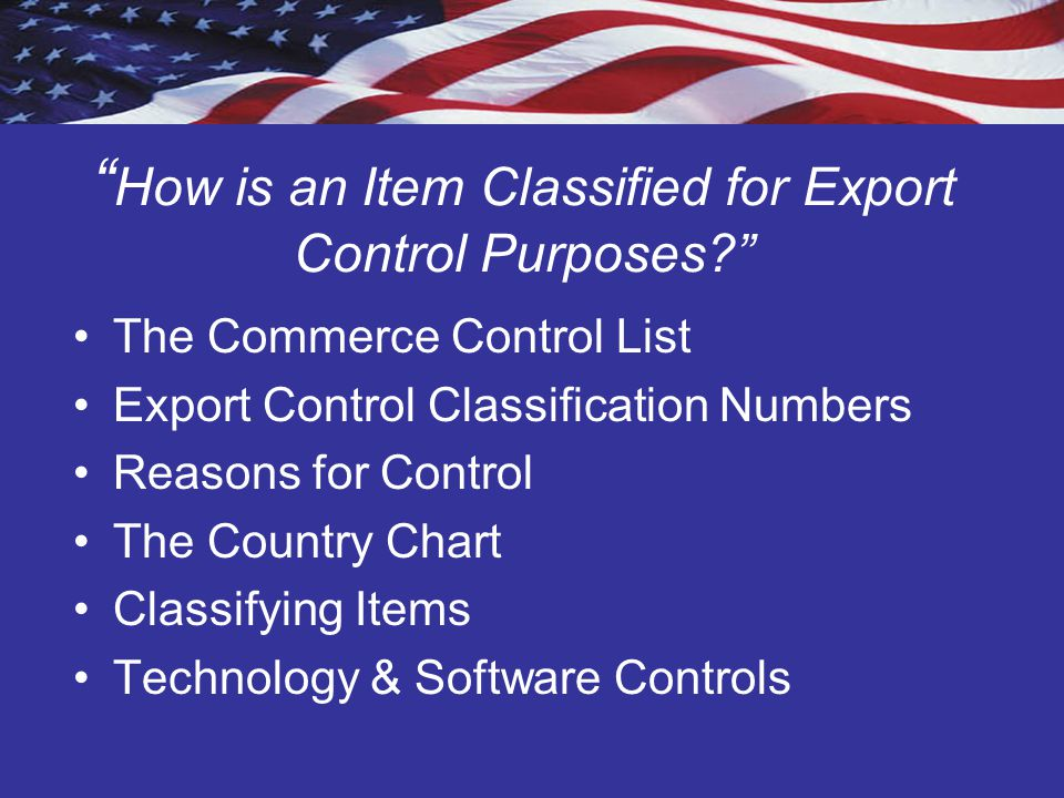 Structure of the Commerce Control List Supplement 1 to Part 774 Alphabetical Index 10 Categories Entries (Export Control Classification Number) General Technology and Software Notes- Supplement No.