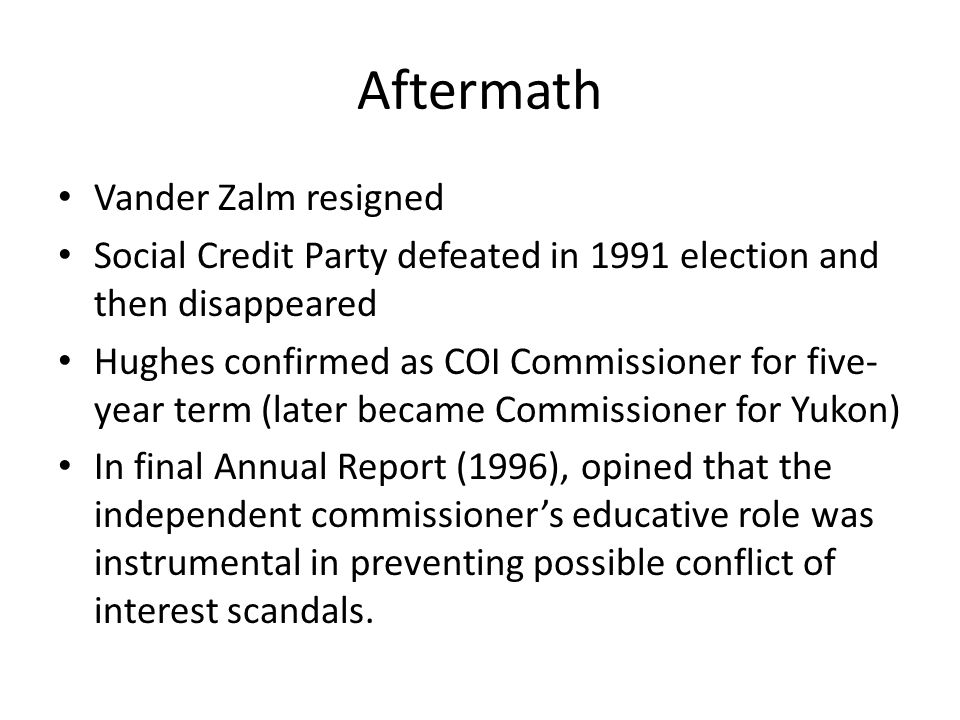 Alberta 1990: Premier Getty accused of coi because of participating in cabinet decisions that affected his oil holdings.