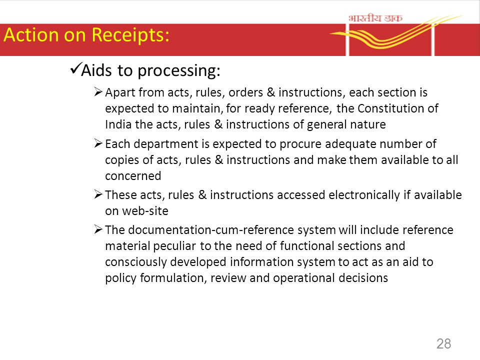 Action on Receipts: Aids to processing: Apart from acts, rules, orders & instructions, each section is expected to maintain, for ready reference, the