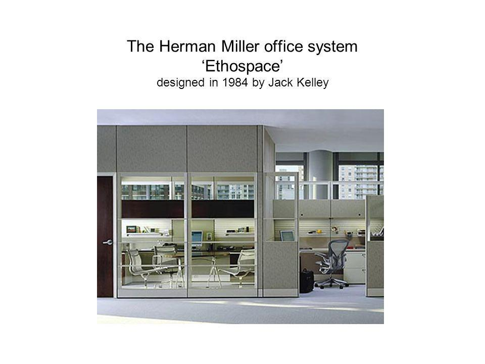 The Herman Miller office system Ethospace designed in 1984 by Jack Kelley