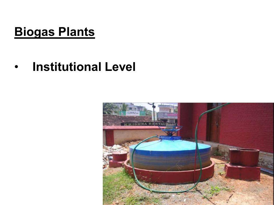 Biogas Plants Institutional Level