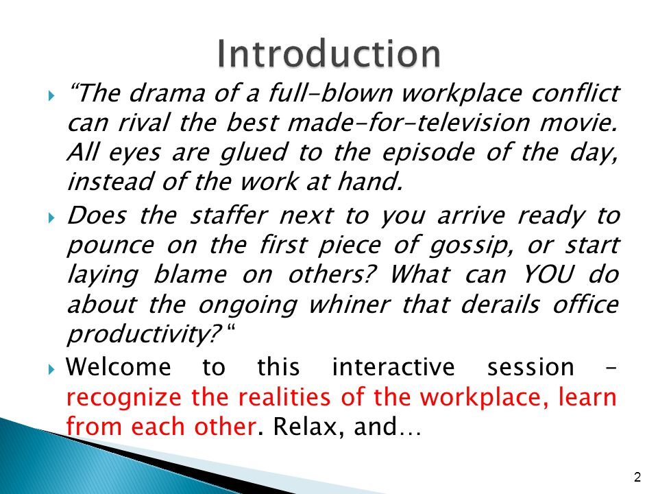 Welcome to the FIRST DAY of a future of drama… ENJOY the Production! What brought YOU here? 3