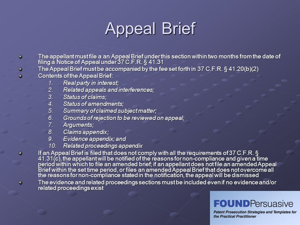 Appeal Brief The appellant must file a an Appeal Brief under this section within two months from the date of filing a Notice of Appeal under 37 C.F.R.
