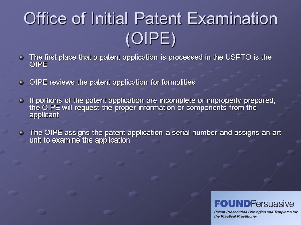 Art Unit Once the patent application has cleared the OIPE, the application is assigned to an art unit depending on the technology to which the invention pertains An art unit is a group of Examiners that are tasked with examining certain technologies The art unit assigns the application to an Examiner