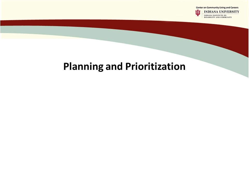 Planning and Prioritization