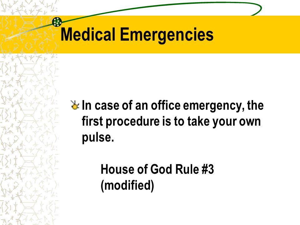 Medical Emergencies in the Dental Office Hyperventilation29% Seizures20% Hypoglycemia14% Vasodepressor syncope11% Postural hypotension 7% Asthma 7% Angina 5% Allergy 5%
