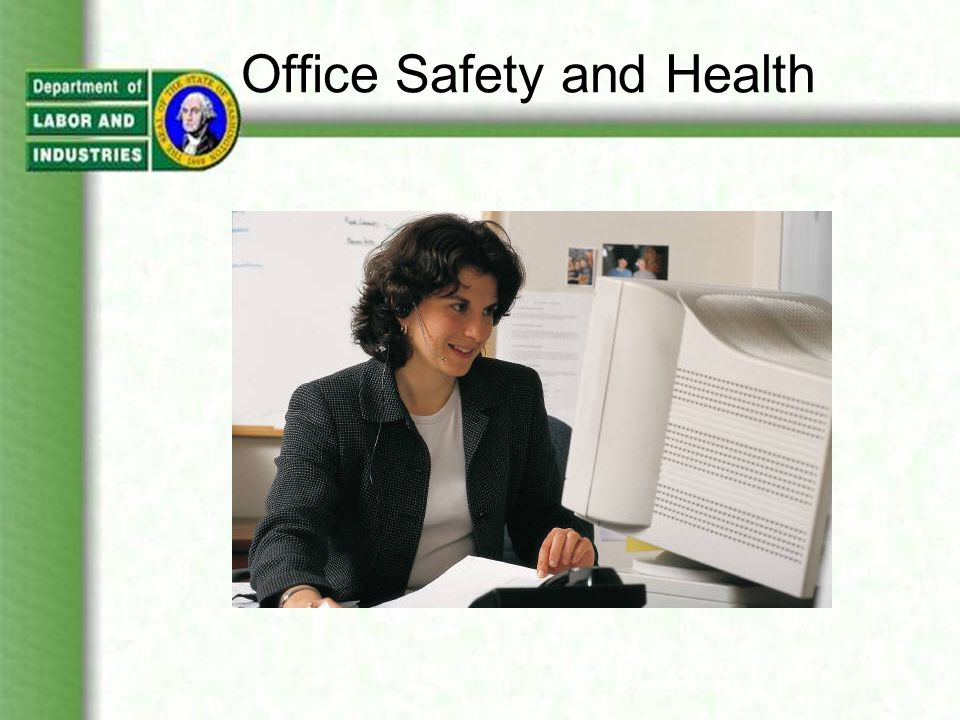 Fire Hazard Controls To reduce office fire hazards: –Fire extinguishers and alarms must be conspicuously placed and accessible.