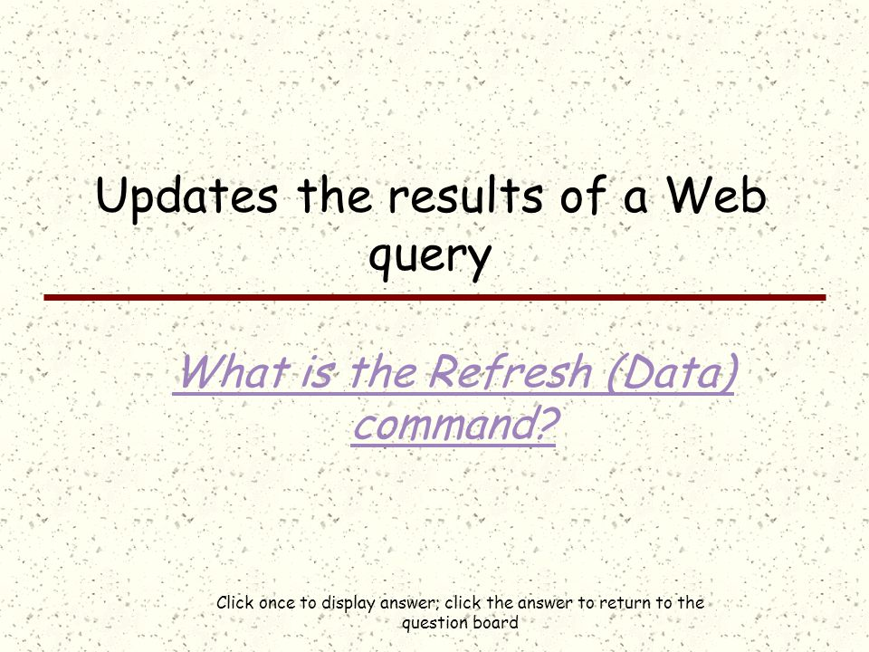 Click once to display answer; click the answer to return to the question board An If within an If What is a nested If?