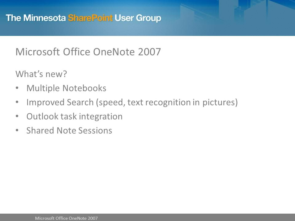Microsoft Office OneNote 2007 Whats new.