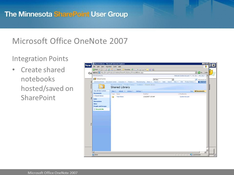 Integration Points Create shared notebooks hosted/saved on SharePoint Microsoft Office OneNote 2007