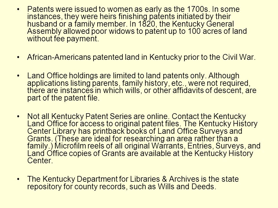 Patents were issued to women as early as the 1700s. In some instances, they were heirs finishing patents initiated by their husband or a family member