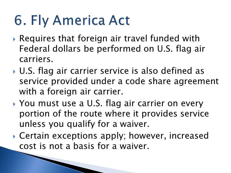 Requires that foreign air travel funded with Federal dollars be performed on U.S.