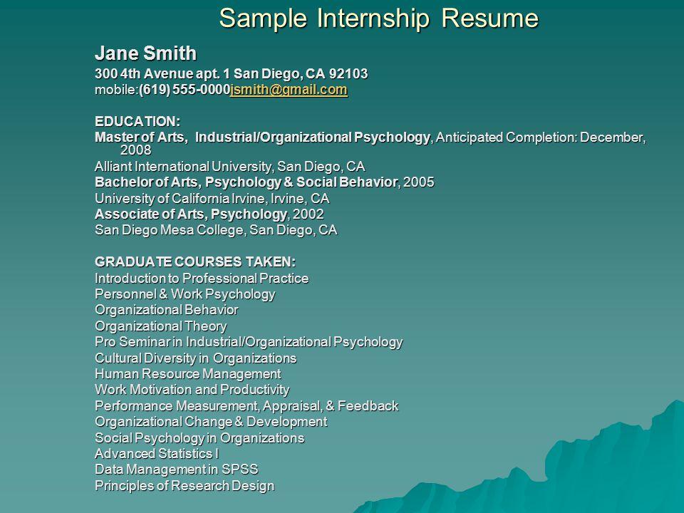 Sample Internship Resume Jane Smith 300 4th Avenue apt.