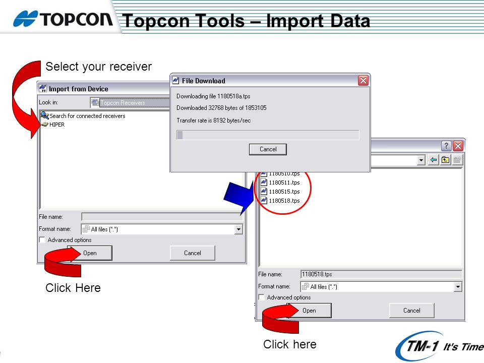 Topcon Tools – Import Data Select your receiver Click HereClick here