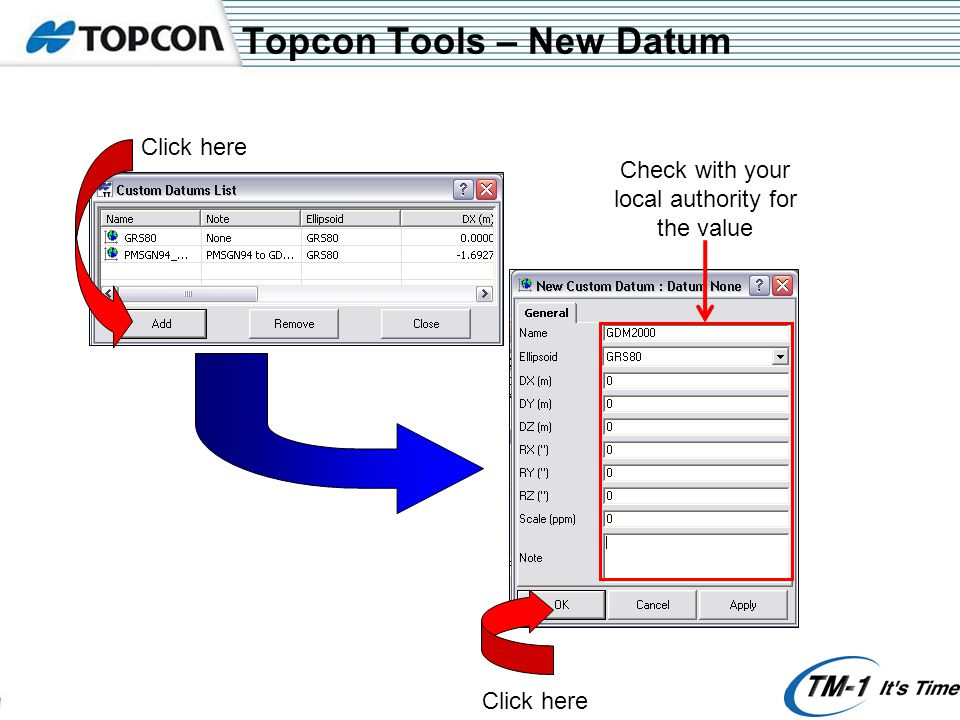 Topcon Tools – New Datum Click here Check with your local authority for the value