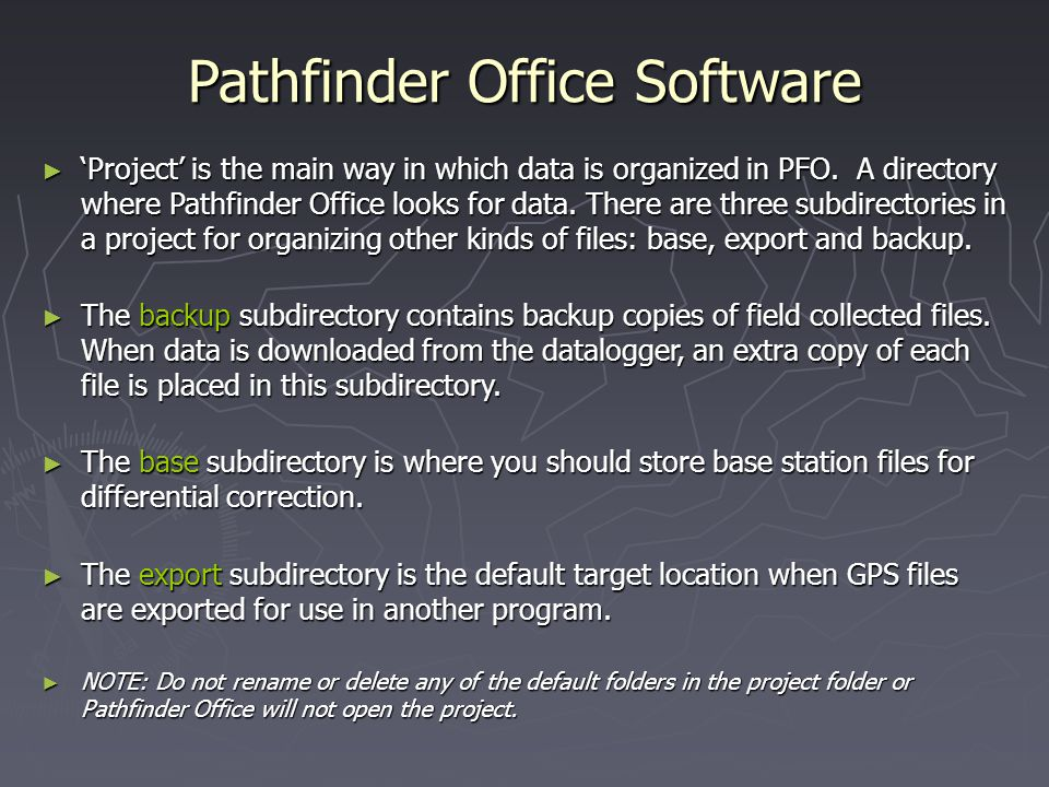 Pathfinder Office Software Project is the main way in which data is organized in PFO.
