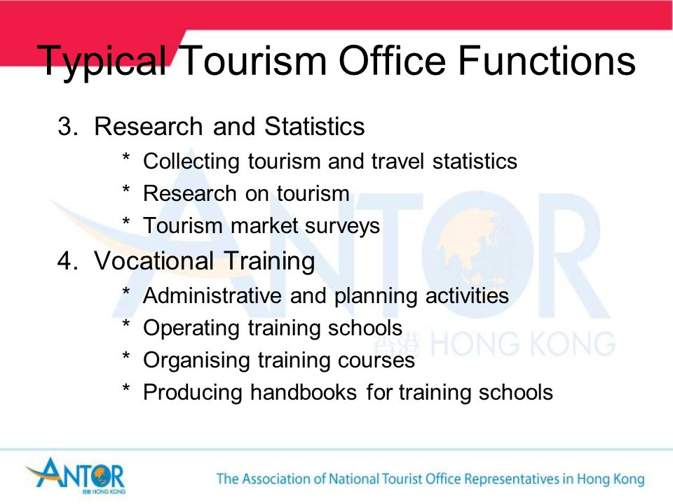 Typical Tourism Office Functions 5.