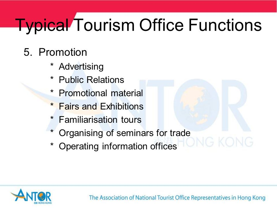 More Notable Functions FLOW OF RESEARCH DATA The NTO coordinates tourism research for the area – information on origin of visitors.