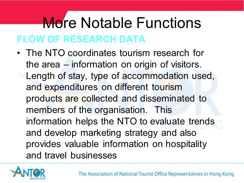 More Notable Functions REPRESENTATION IN MARKETS The NTO often has offices in major markets.