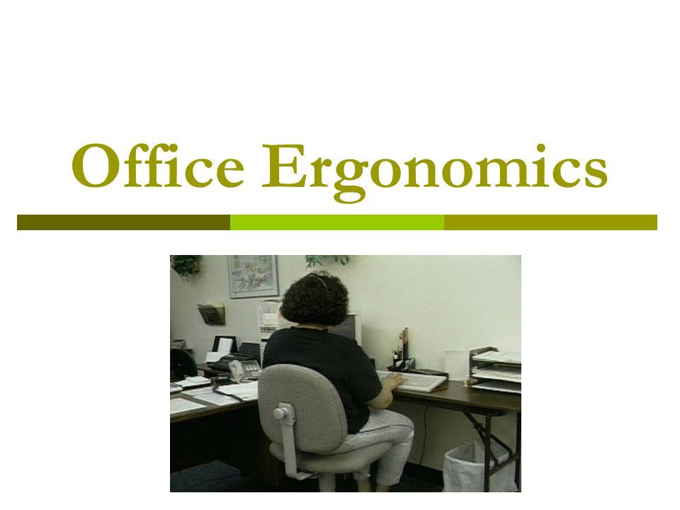 Office Ergonomics