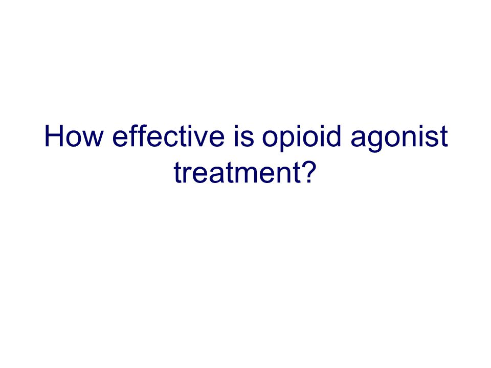 How effective is opioid agonist treatment?