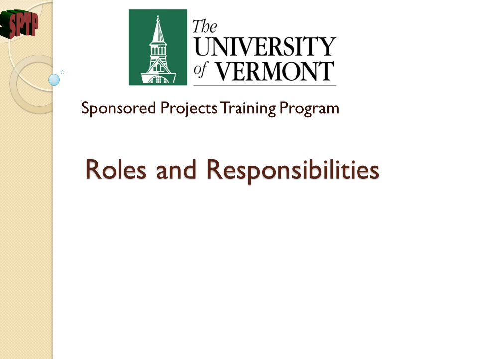 Roles and Responsibilities Sponsored Projects Training Program
