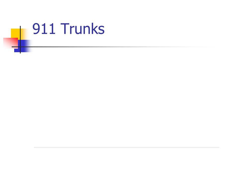 911 Trunks