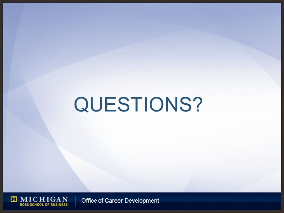 Office of Career Development QUESTIONS