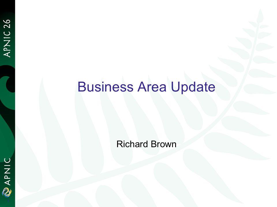 1 Business Area Update Richard Brown