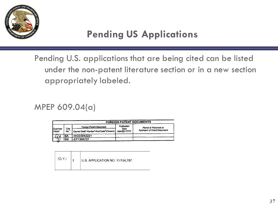 37 Pending US Applications Pending U.S.