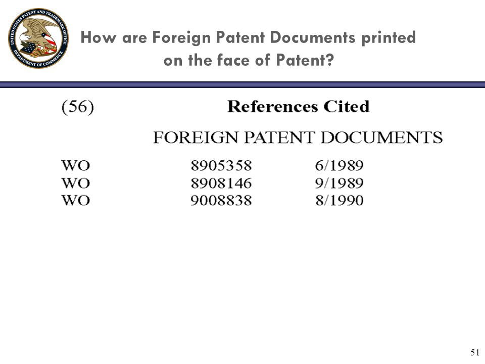 51 How are Foreign Patent Documents printed on the face of Patent
