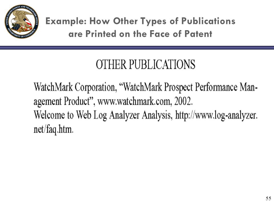 55 Example: How Other Types of Publications are Printed on the Face of Patent