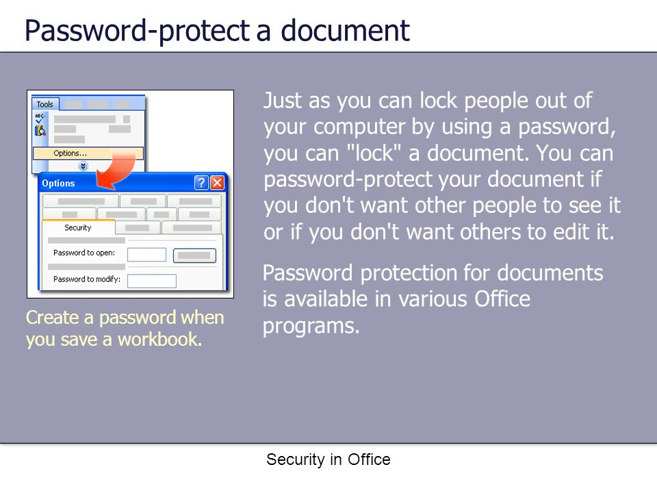Security in Office Antivirus software Antivirus software uses two basic screening methods: It scans for viruses when you download a file.