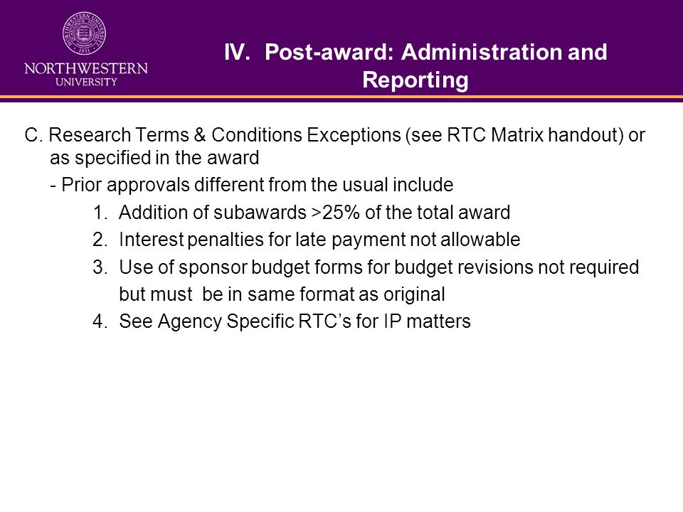 IV. Post-award: Administration and Reporting C.