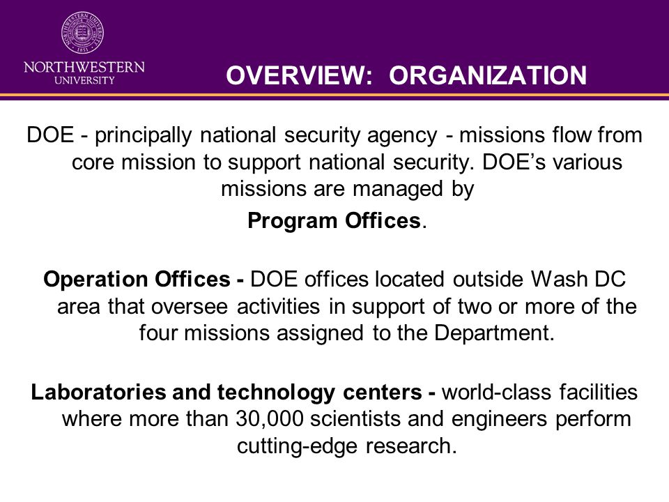 DOE - principally national security agency - missions flow from core mission to support national security.