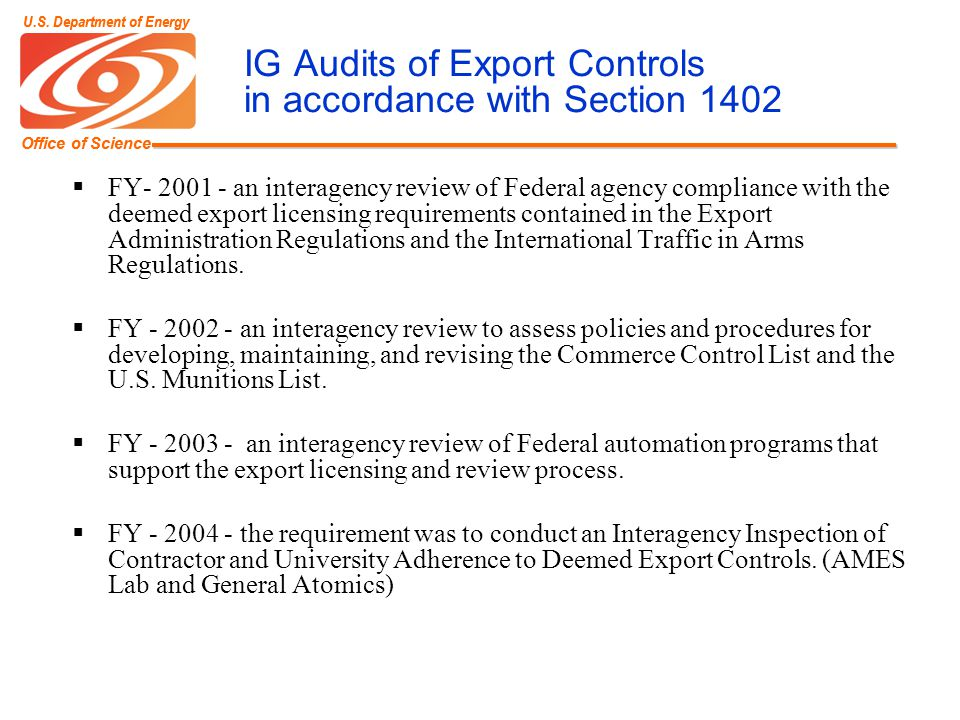 Office of Science U.S. Department of Energy Office of Science U.S. Department of Energy IG Audits of Export Controls in accordance with Section 1402 F