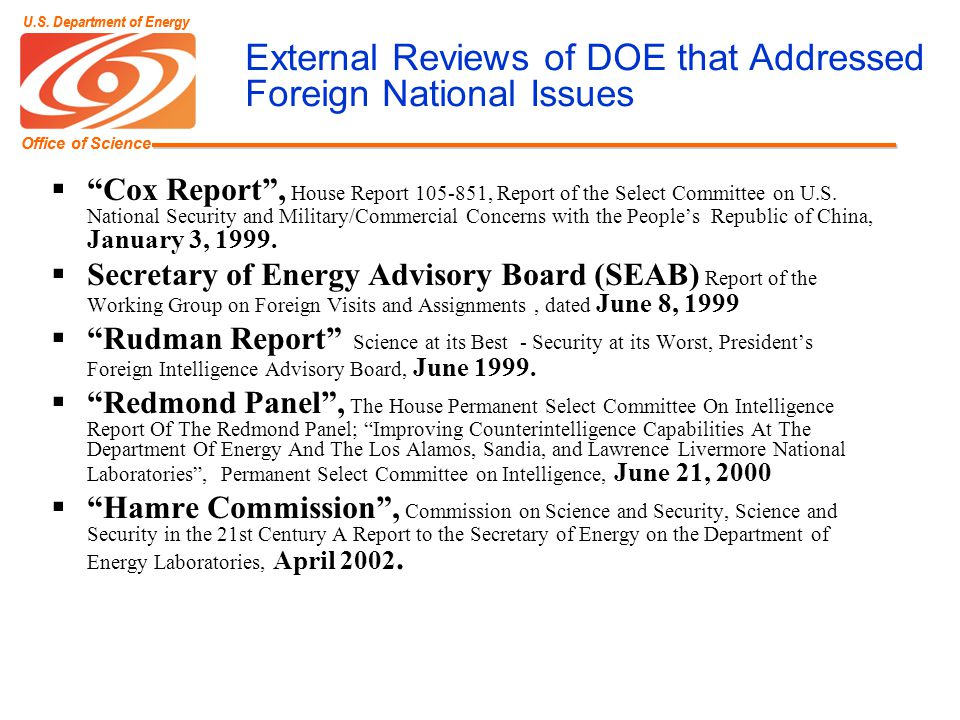 Office of Science U.S. Department of Energy Office of Science U.S. Department of Energy External Reviews of DOE that Addressed Foreign National Issues
